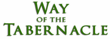 Way Of The Tabernacle Blog